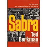 img - for Sabra: The Story of the Men and Women Behind the Guns of Israel by Ted Berkman (1969-05-03) book / textbook / text book