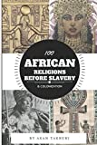 100 African religions before s