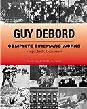 Complete Cinematic Works, Guy Debord, 1902593731