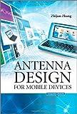 Antenna Design for Mobile Devices, Zhijun Zhang, 0470824468