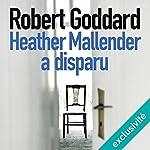 Heather Mallender a disparu | Robert Goddard