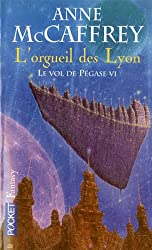 Le Vol de Pégase, Tome 6 : L'orgueil des Lyon