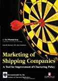 Marketing of Shipping Companies: A Tool for Improvement of Chartering Policy