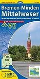 ADFC-Regionalkarte Bremen-Minden Mittelweser mit Tagestouren-Vorschlägen, 1:75.000, reiß- und wetterfest, GPS-Tracks Download: Mit Weser-Radweg, von ... bis Bremen (ADFC-Regionalkarte 1:75000)
