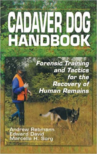 Cadaver Dog Handbook Forensic Training And Tactics For The