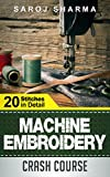 Machine Embroidery Crash Course - How to Master Machine Embroidery at Home