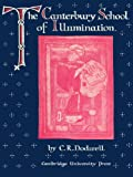 img - for The Canterbury School of Illumination 1066-1200 book / textbook / text book