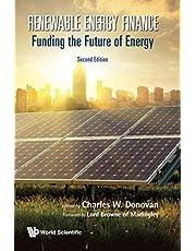 Renewable Energy Finance: Funding The Future Of Energy ()