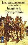 La Tribu perdue, tome 2 : Imagine la terre promise par Lanzmann
