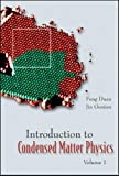 Introduction to Condensed Matter Physics, Feng Duan and Jin Guojun, 9812387110