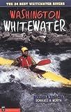 Washington Whitewater, Douglass North, 0898863279