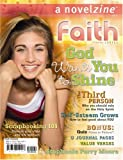 God Wants You to Shine: A Novelzine (Faith Thomas Series)