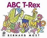 ABC T-Rex, Bernard Most, 0152050280