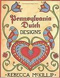 Pennsylvania Dutch Designs, Rebecca McKillip, 0880450320