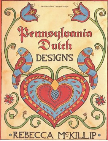 Pennsylvania Dutch Designs (International Design ()