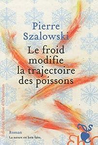 vignette de 'Le froid modifie la trajectoire des poissons (Pierre Szalowski)'