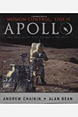 Mission Control, This Is Apollo: The Story of the First Voyages to the Moon Hardcover