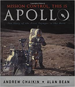 Mission Control, This Is Apollo: The Story of the First Voyages to