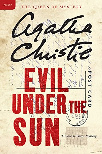 Evil Under the Sun: A Hercule Poirot Mystery (Hercule Poirot Mysteries) (Poirot Murder On The Orient Express 2017)