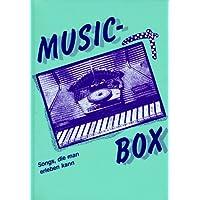 Music-Box, Bd.1, Gaudi, Popsongs, Christliche Hits, Folksongs, Oldies, Gospels, Friedenslieder, Folklore, Kanons