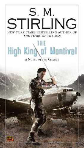 The High King of Montival (A Novel of the Change)