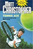 Tennis Ace, Matt Christopher, 0316135194