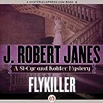 Flykiller | J. Robert Janes