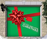 Outdoor Christmas Holiday Garage Door Banner Cover Mural Décoration - Don't Open Until Christmas Present - Outdoor Christmas Holiday Garage Door Banner Décor Sign 7'x8'