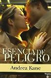 Esencia de Peligro, Andrea Kane, 8495752581
