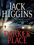 A Darker Place, Jack Higgins, 1594133611