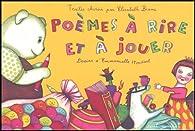 Poèmes à rire et à jouer par Elisabeth Brami
