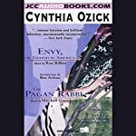 Envy, or Yiddish in America & The Pagan Rabbi | Cynthia Ozick