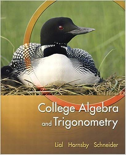 College Algebra And Trigonometry 3rd Edition Margaret L Lial