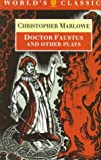 Doctor Faustus and Other Plays, Christopher Marlowe, 0192827375