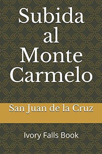 Subida al Monte Carmelo (Spanish Edition) [San Juan de la Cruz] (Tapa Blanda)