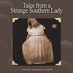 Tales from a Strange Southern Lady