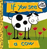 If You See a Cow, Richard Powell, 0307146111