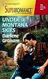 Under Montana Skies, Darlene Graham, 0373709048