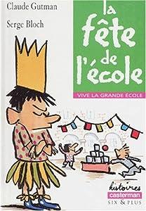 """Afficher """"Vive la grande école La fête de l'école"""""""