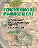 Synchronous Management Vol. 1 : Profit-Based Manufacturing for the 21st Century, Srikanth, Mokshagundam L. and Umble, M. Michael, 0943953065