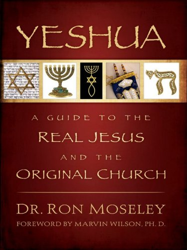 Yeshua a guide to the real jesus and the original church kindle yeshua a guide to the real jesus and the original church by mosley fandeluxe Choice Image