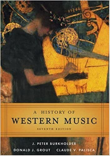 Amazon a history of western music 9780393979916 j peter amazon a history of western music 9780393979916 j peter burkholder donald jay grout claude v palisca books fandeluxe Choice Image