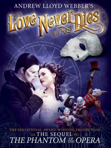 Andrew Lloyd Webber's Love Never