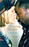 Crossing Borders, Kate Ellis, 0813022843