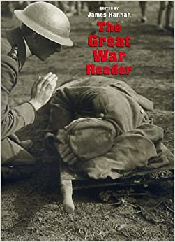 The Great War Reader (C.A. Brannen Series)