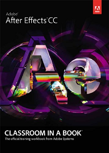 Download Adobe After Effects CC Classroom in a Book [Paperback] PDF