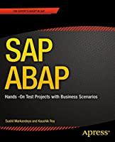 SAP ABAP: Hands-On Test Projects with Business Scenarios Front Cover