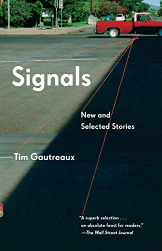 Signals: New and Selected Stories (Vintage Contemporaries)