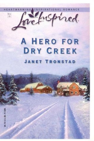 Love Inspired: Sugar Plums for Dry Creek by Janet Tronstad (2005, Paperback)