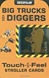 img - for Big Trucks and Diggers Stroller Cards (Touch and Feel Stroller Cards) book / textbook / text book